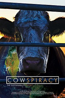 <i>Cowspiracy</i> 2014 documentary film exploring the impact of animal agriculture on the environment.