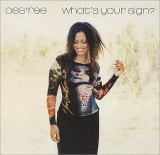 What's Your Sign? (song) - Image: Desree whatsyoursignsingle
