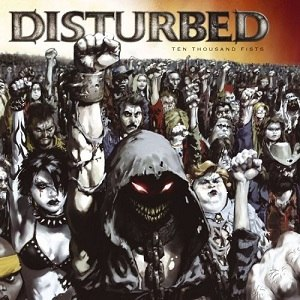 Ten Thousand Fists - Image: Disturbed Ten Thousand Fists (Standard)