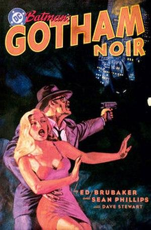 Batman: Gotham Noir - Image: Elseworlds Gotham Noir Cover Art