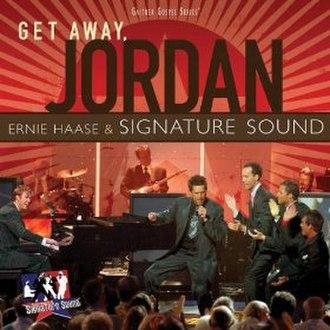 Get Away, Jordan - Image: Ernie haase get away jordan