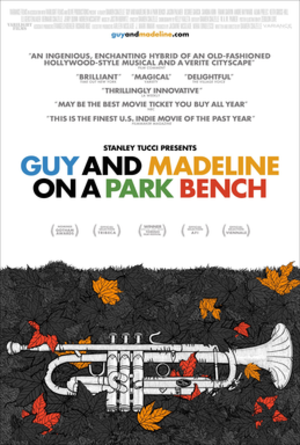 Guy and Madeline on a Park Bench - Image: Guy and Madeline on a Park Bench Theatrical Poster