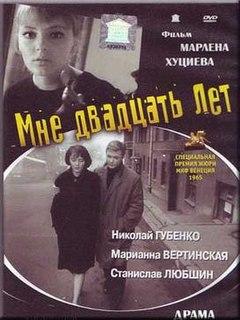 <i>I Am Twenty</i> 1965 film by Marlen Khutsiev