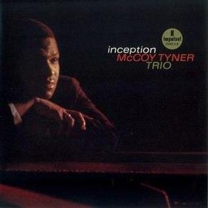 Inception (McCoy Tyner album) - Image: Inception (Mc Coy Tyner album)