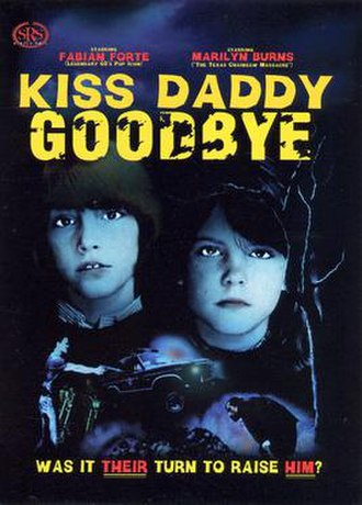 Kiss Daddy Goodbye - Theatrical release poster