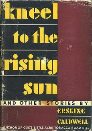 Kneel to the Rising Sun - First edition (publ. Viking Press)