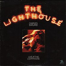 Live at the Lighthouse (Charles Earland album).jpg