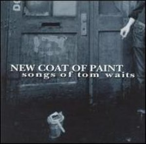 New Coat of Paint - Image: New Coat of Paint Songs of Tom Waits