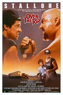<i>Over the Top</i> (film) 1987 film by Menahem Golan