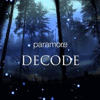 Decode (song) - Image: Paramore Decode