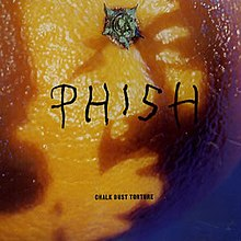 Phish - Chalk Dust Torture.jpg