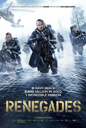 Renegades (2017 film) - Theatrical release poster