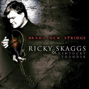 Brand New Strings - Image: Ricky Skaggs Brand New Strings cover