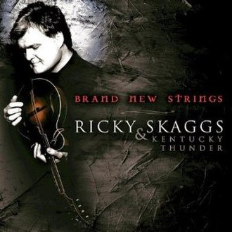 Brand New Strings - Image: Ricky Skaggs Brand New Strings cover