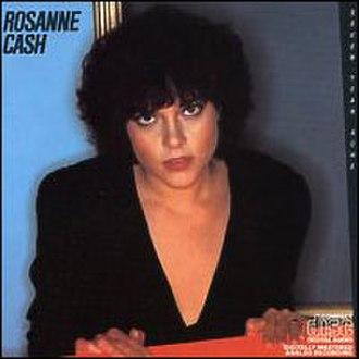 Seven Year Ache - Image: Rosanne Cash Seven Year Ache