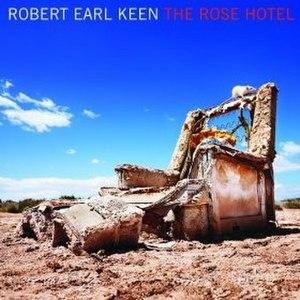 The Rose Hotel - Image: Rose Hotel