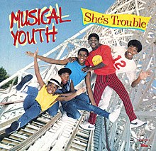 She's Trouble - Musical Youth.jpg
