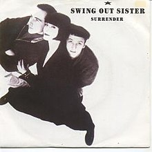 Surrender Swing Out Sister Song Wikipedia