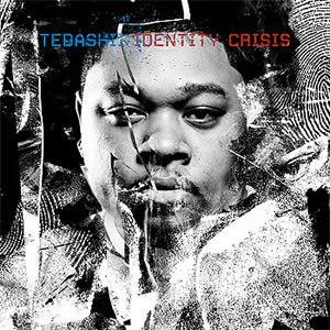 Identity Crisis (Tedashii album) - Image: Tedashii identity crisis