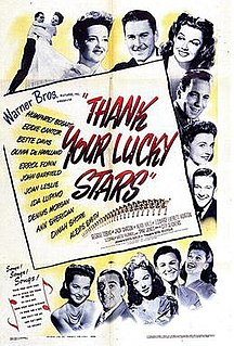 <i>Thank Your Lucky Stars</i> (film) 1943 film by David Butler