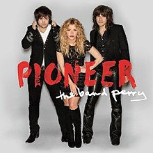 The Band Perry – Pioneer.jpg