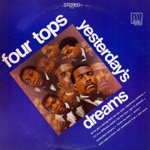Yesterday's Dreams (album) - Image: The Four Tops Yesterday's Dreams Album Cover