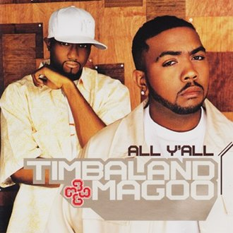 All Y'all (song) - Image: Timbaland All Y'all