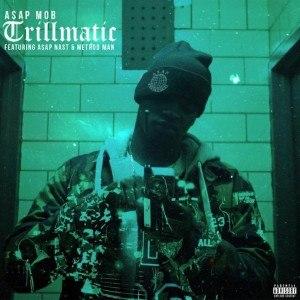 Trillmatic - Image: Trillmatic ASAP Mob