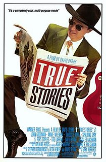 <i>True Stories</i> (film) 1986 film directed by David Byrne