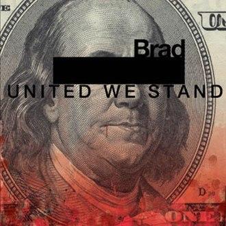 United We Stand (Brad album) - Image: Unitedwestandbrad