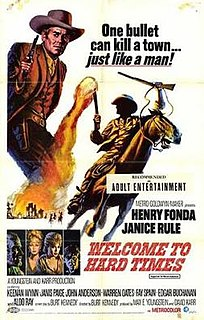 <i>Welcome to Hard Times</i> (film) 1967 film by Burt Kennedy