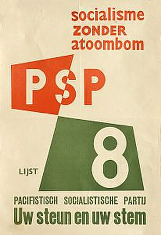 "Pacifist Socialist Party - 1963 poster with the slogan ""Socialism without the atomic bomb"""