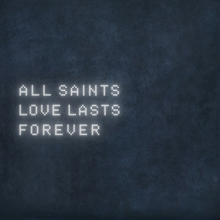 Love Lasts Forever (All Saints song) - Wikipedia