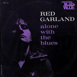Alone with the Blues (Red Garland album) - Image: Alone with the Blues