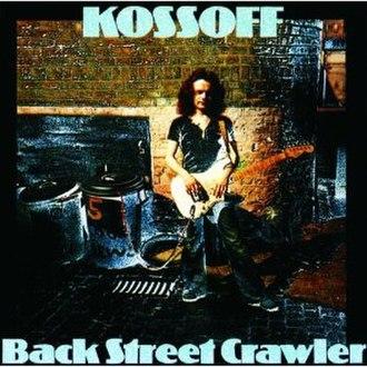 Back Street Crawler (album) - Image: Back Street Crawler (album)