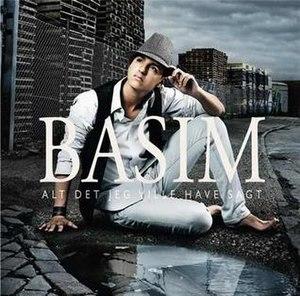 Alt det jeg ville have sagt (album) - Image: Basim Alt det jeg ville have sagt album
