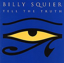 [Image: 220px-Billy_Squier_-_Tell_the_Truth%2C_1993.jpg]