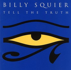 Tell the Truth (Billy Squier album) - Image: Billy Squier Tell the Truth, 1993