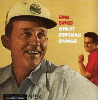 Bing Sings Whilst Bregman Swings - Image: Bing Sings Bergman Swings