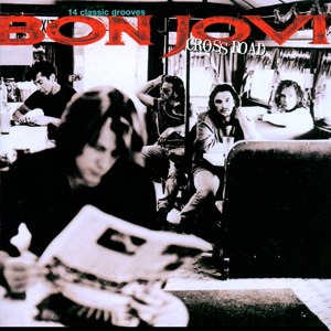 Cross Road (album) - Image: Bon Jovi Cross Road