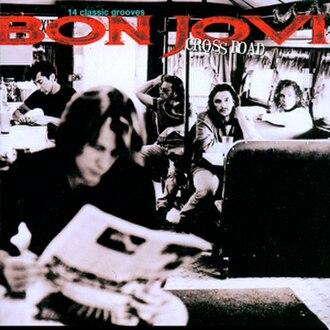 Cross Road (album) - Image: Bon Jovi Cross Road
