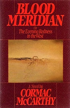 Blood Meridian - First edition cover