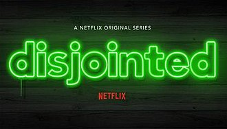 Disjointed - Image: Disjointed (Netflix Series) Logo