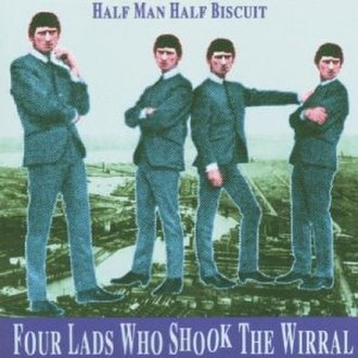 Four Lads Who Shook the Wirral - Image: Four Lads Who Shook the Wirral cover