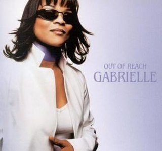 Out of Reach (song) 2001 single by Gabrielle