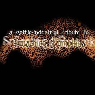 A Gothic–Industrial Tribute to Smashing Pumpkins - Image: Gothicindustrialpump kins