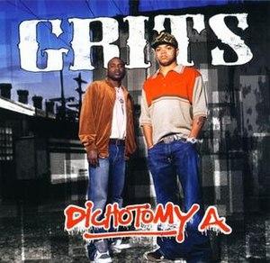 Dichotomy A - Image: Grits Dichotomy A
