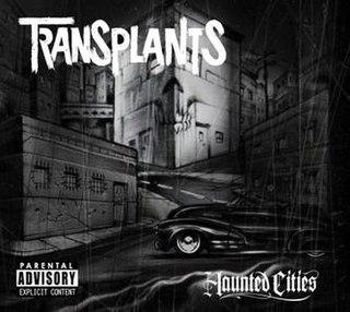 <i>Haunted Cities</i> 2005 studio album by Transplants