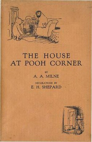 The House at Pooh Corner - First edition