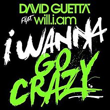 I Wanna Go Crazy (David Guetta album - cover art).jpg